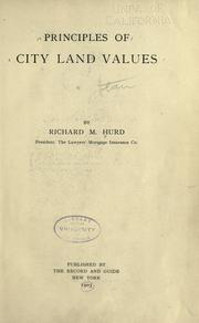 Cover of: Principles of city land values | Richard M. Hurd