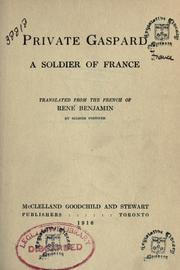 Cover of: Private Gaspard, a soldier of France