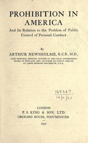 Cover of: Prohibition in America and its relation to the problem of public control of personal conduct