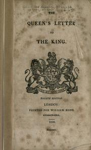 The Queen's letter to the King by Caroline Queen, consort of George IV, King of Great Britain