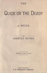 Cover of: quick or the dead? | AmГ©lie Rives
