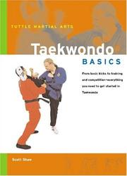 Cover of: Taekwondo Basics (Tuttle Martial Arts) | Scott Shaw