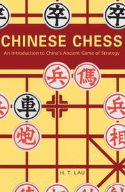 Cover of: Chinese Chess | H. T. Lau