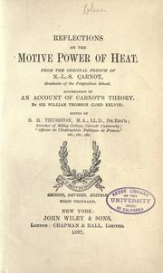 Cover of: Reflections on the motive power of heat by from the original French of N.-L.-S. Carnot ; edited by R.H. Thurston.