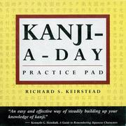 Cover of: Kanji-A-Day Practice Pad (Tuttle Practice Pads)