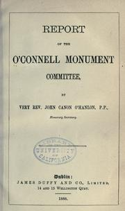 Cover of: Report of the O'Connell monument committee by O'Connell Monument Committee, Dublin.