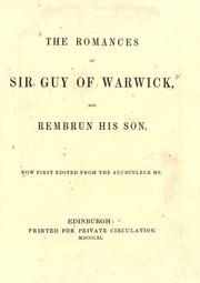 Cover of: The romances of Sir Guy of Warwick and Rembrun his Son |