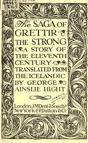 Cover of: The saga of Grettir the Strong; a story of the eleventh century. Translated from the Icelandic by George Ainslie Hight. |