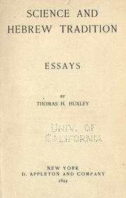 Cover of: Science and Hebrew tradition by Thomas Henry Huxley