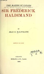 Sir Frederick Haldimand by Jean N. McIlwraith