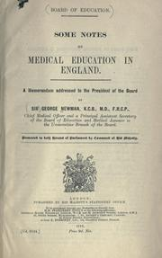 Cover of: Some notes on medical education in England, a memorandum addressed to the President of the Board