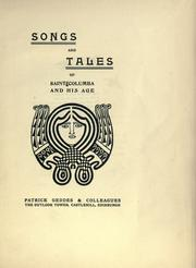 Cover of: Songs and tales of Saint Columba and his age