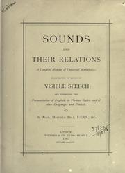 Cover of: Sounds and their relations | Alexander Melville Bell