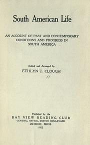 Cover of: South American life | Ethlyn T. Clough