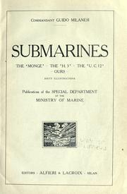 Cover of: Submarines: the Monge--the H.3--the U.C.12--Ours ... | Guido Milanesi