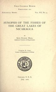Cover of: Synopsis of the fishes of the great lakes of Nicaragua. | Seth Eugene Meek