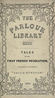 Cover of: Tales of the first French Revolution