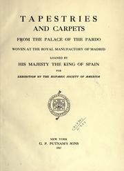 Cover of: Tapestries and carpets from the Palace of the Pardo |