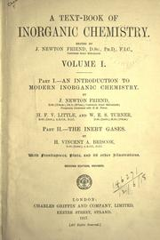 A text-book of inorganic chemistry by J. Newton Friend