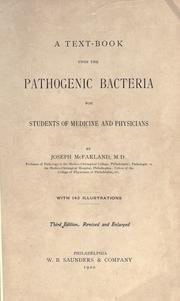 A text-book upon the pathogenic bacteria by McFarland, Joseph