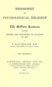 Theosophy, or, Psychological religion by F. Max Müller