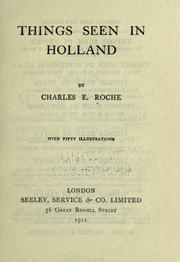 Cover of: Things seen in Holland | Charles Г‰mile Roche