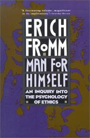 Cover of: Man for himself: an inquiry into the psychology of ethics.
