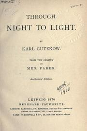 Cover of: Through night to light | Karl Gutzkow