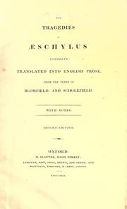 Cover of: The tragedies of Æschylus | Aeschylus