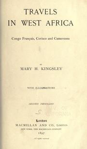 Cover of: Travels in West Africa, Congo Français, Corisco and Cameroons by Mary Henrietta Kingsley