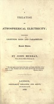Cover of: A treatise on atmospherical electricity ; including lightning rods, and paragrêles