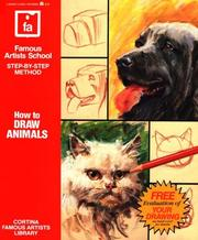 Cover of: How to Draw Animals: Famous Artists School, Step-By-Step Method (Famous Artists School : Step-By-Step Method) | Cortina Famous Schools Staff