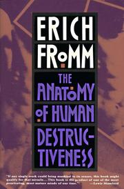 Cover of: The anatomy of human destructiveness