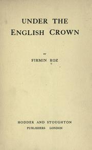 Cover of: Under the English crown