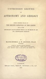 Cover of: Untrodden ground in astronomy and geology | Alfred Wilks Drayson