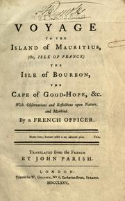 Cover of: voyage to the Isle of Mauritius, (or, Isle of France), the Isle of Bourbon, and the Cape of Good Hope, &c. | Bernardin de Saint-Pierre