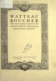 Cover of: Watteau, Boucher, and the French engravers and etchers of the earlier eighteenth century