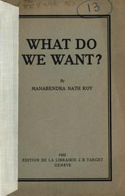 Cover of: What do we want?