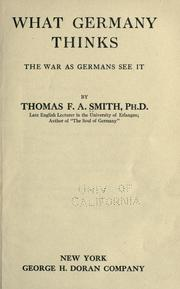 Cover of: What Germany thinks | Thomas F. A. Smith