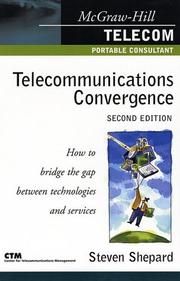 Cover of: Telecommunications convergence | Shepard, Steven.