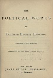 Cover of: The poetical works of Elizabeth Barrett Browning complete in one volume | Elizabeth Barrett Browning