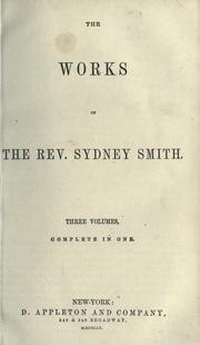 Cover of: The works of the Rev. Sydney Smith