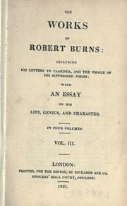 Cover of: The works of Robert Burns: containing his poems, songs, and correspondence