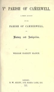 Cover of: Y parish of Camerwell. | William Harnett Blanch
