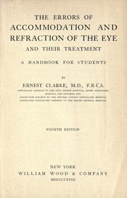 Cover of: The errors of accommodation and refraction of the eye and their treatment