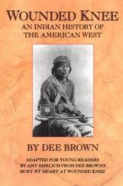 Cover of: Wounded Knee: An Indian History of the American West