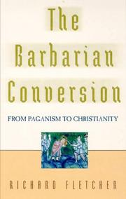 Cover of: The barbarian conversion | R. A. Fletcher