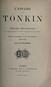 Cover of: L' affaire du Tonkin | par un diplomate.