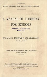 Cover of: A manual of harmony for schools. | Francis Edward Gladstone
