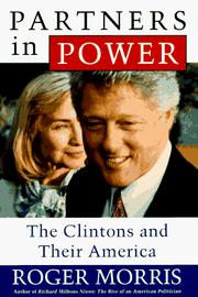 Cover of: Partners in power: the Clintons and their America